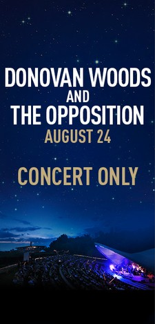Donovan Woods and The Opposition - Concert Only