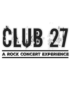 Club 27: A Rock Concert Experience