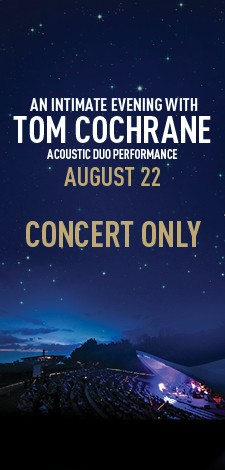 An Intimate Evening with Tom Cochrane - Acoustic Duo - Concert Only