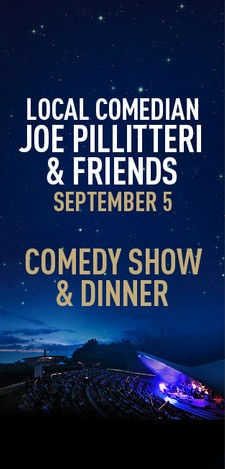 Local Comedian, Joe Pillitteri & Friends - Comedy Show & Dinner