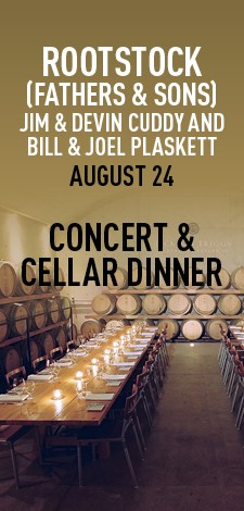 Rootstock (Fathers & Sons) - Concert & Cellar Dinner